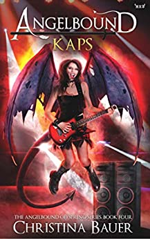 Kaps (Angelbound Offspring Book 4) by [Bauer, Christina]