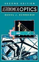 Astronomical Optics, Second Edition