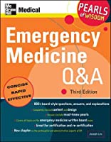 Emergency Medicine Q&A: Pearls of Wisdom, Third Edition