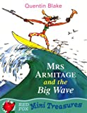 Mrs. Armitage and the Big Wave Mini Treasure (Mini Treasures)