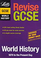 Revise GCSE World History: 1870 - Present