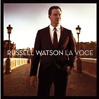 La Voce by Russell Watson (2010-11-30)