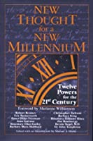 New Thought for a New Millennium: Twelve Powers for the 21st Century