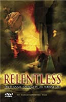 Relentless: The Struggle For Peace In The Middle East [DVD]