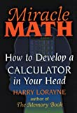 Miracle Math: How to Develop a Calculator in Your Head 画像