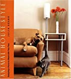 Animal House Style: Designing a Home to Share With Your Pets 画像