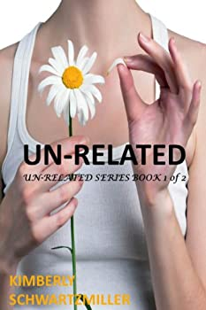 UN-RELATED (UN-RELATED SERIES Book 1) (English Edition)
