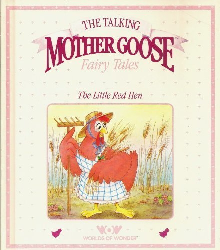 Little Red Hen (Talking Mother Goose Series)