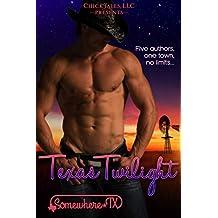 Texas Twilight (Somewhere, TX Saga Book 3)