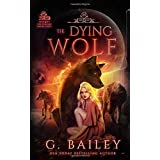 The Dying Wolf: 2