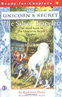 The Silver Bracelet by Kathleen Duey(2002-04-01)