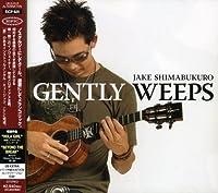 Gently Weeps by Jake Shimabukuro (2006-06-14)