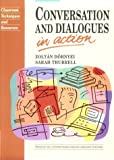 Conversation and Dialogues in Action (English Language Teaching)