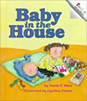 Baby in the House (Rookie Readers)