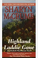 Highland Laddie Gone (Elizabeth MacPherson Book 3) Kindle Edition
