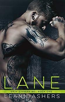 Lane (Grim Sinners MC Book 1) by [Ashers, LeAnn]