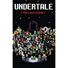 Undertale: The Last Stand (Dark Underground)