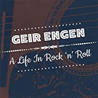 Life in Rock 'N' Roll