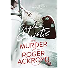 The Murder of Roger Ackroyd (Poirot) (Hercule Poirot Series)