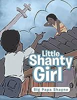 Little Shanty Girl