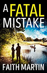 A Fatal Mistake: A gripping, twisty murder mystery perfect for all crime fiction fans (Ryder and Loveday, Book