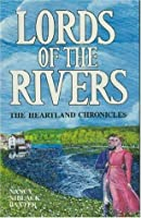 Lords of the Rivers (The Heartland Chronicles, Book II)