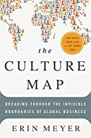 The Culture Map: Breaking Through the Invisible Boundaries of Global Business by Erin Meyer(2014-05-27)