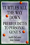 Turtles All the Way Down: Prerequisites to Personal Genius