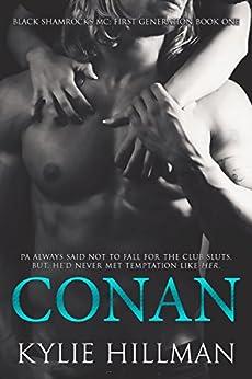 Conan (Black Shamrocks MC: First Generation Book 1) by [Hillman, Kylie]