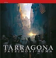 Tarragona : patrimoni humà