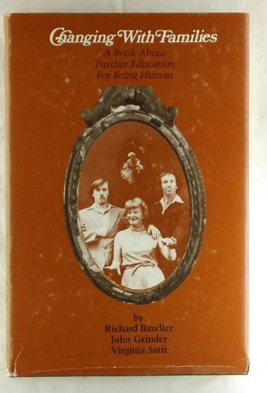 会議準備ができてリダクターChanging With Families a Book About Further Education for Being Human Vol 1. Viii, 194P