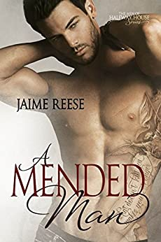 A Mended Man (The Men of Halfway House Book 4) by [Reese, Jaime]
