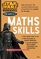 Star Wars Workbooks: Maths Skills Ages 6-7 (Star Wars Learning)
