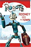 Robots: Rodney Goes to Town