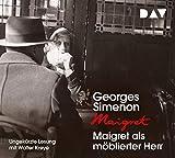 Maigret als moeblierter Herr: 37. Fall. Ungekuerzte Lesung mit Walter Kreye (4 CDs)