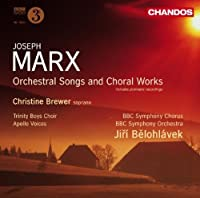 Marx: Orchestral Songs And Choral Works by Christine Brewer (2009-01-27)