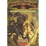 Revenge of the Scorpion King (Underworlds)