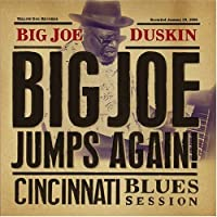 Big Joe Jumps Again: Cincinnati Blues Session