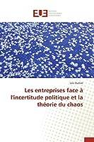 Les entreprises face à l'incertitude politique et la théorie du chaos