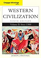 Western Civilization: Since 1500 (Cengage Advantage Books)