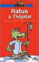 Bibliotheque De Ratus: Ratus a L'Hopital