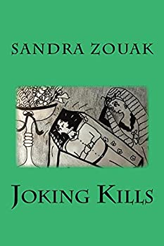 Joking Kills: To those who wish to laugh out of their graves... (The Laughing Factory Book 6) (English Edition)