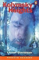 Kolymsky Heights (Penguin Readers: Level 6 Series)