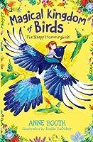 Magical Kingdom of Birds: The Sleepy Hummingbirds