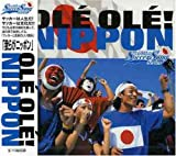 "THE WORLD SOCCER SONG SERIES Vol.5""OLE OLE!NIPPON"""