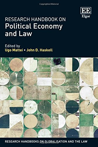 Download Research Handbook on Political Economy and Law (Research Handbooks on Globalisation and the Law) 1781005346