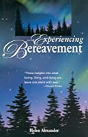 Experiencing Bereavement
