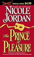 The Prince of Pleasure: A Novel