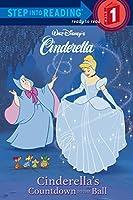 Cinderella's Countdown to the Ball (Step-Into-Reading, Step 1) by Heidi Kilgras(2002-01-22)