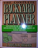 The complete backyard planner